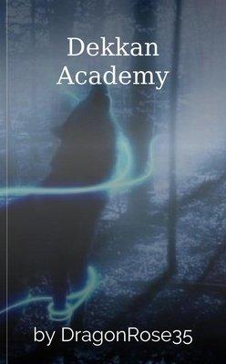 Dekkan Academy by DragonRose35