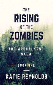 The Rising of the Zombies by Katie Reynolds
