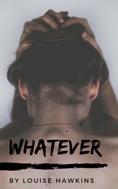 Whatever by Louise Hawkins