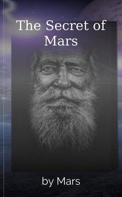 The Secret of Mars by Mars