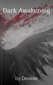 Dark Awakening by Desiree