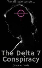 The Delta 7 Conspiracy by Jasmine Lewis