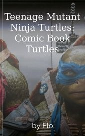 Teenage Mutant Ninja Turtles: Comic Book Turtles by Flo