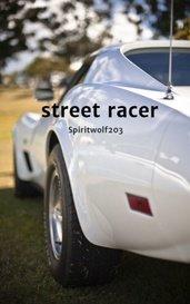 street racer by Spiritwolf20019
