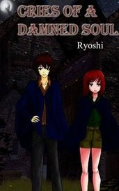 Cries of a Damned Soul by Crescent Ryoshi