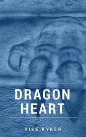 Dragon Heart by Riss Ryker