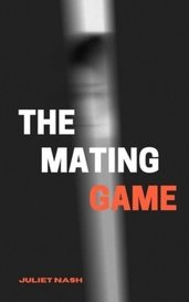 The Mating Game by Juliet Nash