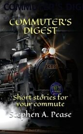 COMMUTER'S DIGEST by S.A.PEASE