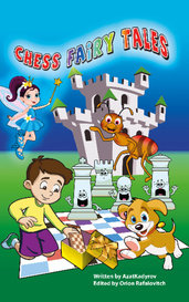 Chess Fairy Tales by Azat Kadyrov