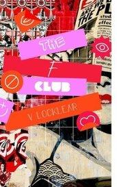The F Club by V. Locklear