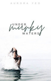 Under Murky Waters by 𝐚𝐮𝐫𝐨𝐫𝐚 𝐲𝐞𝐨