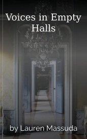 Voices in Empty Halls by Lauren Massuda