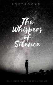 The Whispers of Silence by FoxyBooks