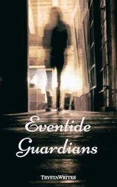 Eventide Guardians by TrystaWrites
