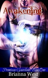 Awakening (Promiscus Guardians, #1) by Brianna West