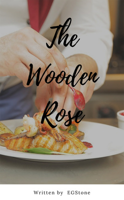 The Wooden Rose by E.G. Stone