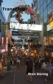 Transition and Restart, book five: Spring of youth by Yappo