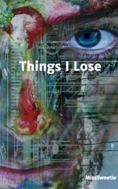 Things I Lose by MissSweetie