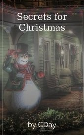 Secrets for Christmas by CDay