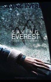 SAVING EVEREST by Teenagexnightmare