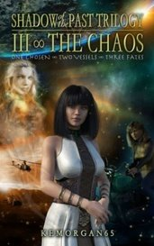 3 • Shadow Of The Past Trilogy ∞ III ∞ The Chaos by kemorgan65