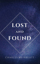 LOST AND FOUND by Charles Weinblatt