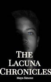 The Lacuna Chronicles by Maya Simone