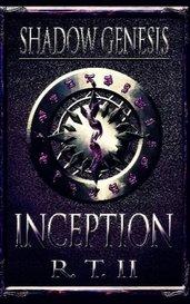 Shadow Genesis: Inception by R. T. II