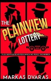 The Plainview Lottery by Mark Hall