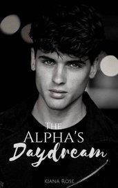 The Alpha's Daydream by Kiana Rose