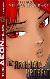 The Archfiend Artifact by Selena IR Drake