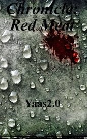 Chronicle: Red Meat by Yaas2.0