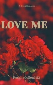 Love Me by Rose Hale