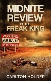 Midnite Review Of The Freak King by ckh1980s