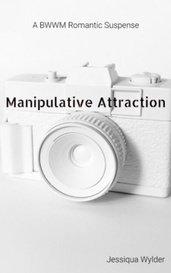 Manipulative Attraction by JessW