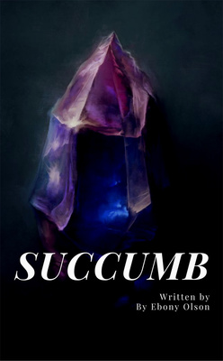 Succumb - Preview by Ebony Olson