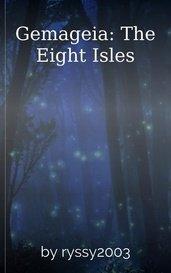 Gemageia: The Eight Isles by Kar