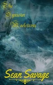 The Synister Maelstrom by SeanSavage
