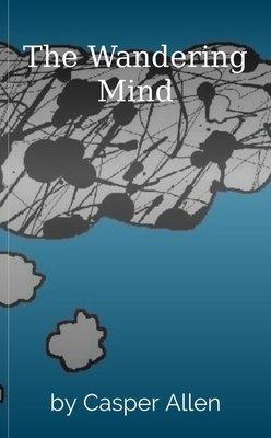 The Wandering Mind by Casper Allen
