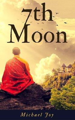 7th Moon by Michael Joy