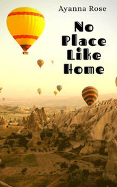 No Place Like Home by Ayanna Rose🌹