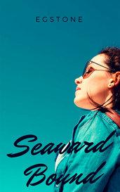 Seaward Bound by EGStone