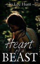 Heart of a Beast by JoLeeHunt