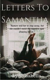 Letters For Samantha by lydiaisabella7