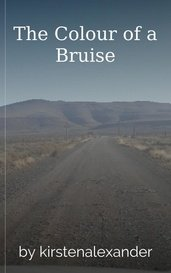 The Colour of a Bruise by kirstenalexander