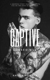 Captive (A Cursed Novel) by katherinehickman