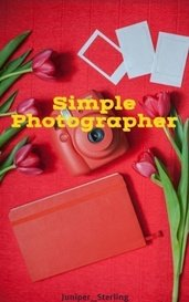 Simple Photographer by Juniper_Sterling