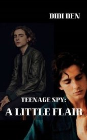 Teenage Spy: A Little Flair by Didi (Dominica) Den