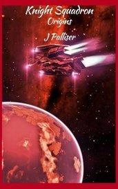 Knight Squadron: Origins II by JPalliser
