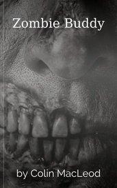 Zombie Buddy by Colin MacLeod
